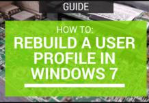rebuild a user profile in windows 7